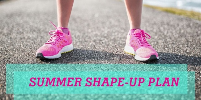 summer shape up plan